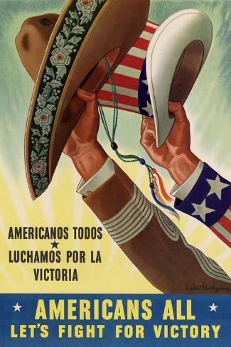 Americans All (Americanos Todos) Let's Fight For Victory - WWII War Propaganda Art Print
