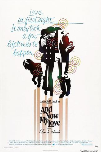 And Now My Love, (Aka Toute Une Vie), 1974 Art Print