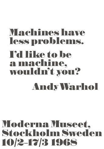Machines have less problems. Art Print