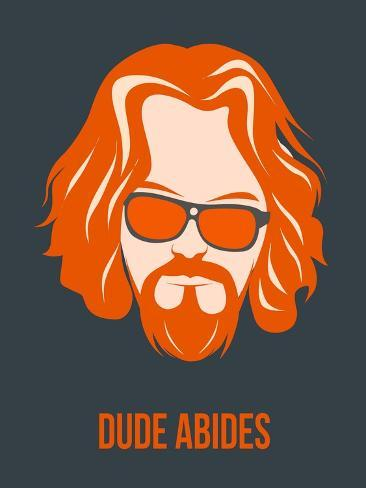 Dude Abides Orange Poster Art Print
