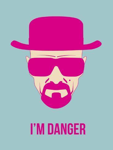 I'm Danger Poster 2 Plastic Sign