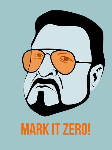 Mark it Zero Poster 1 Premium Giclee Print