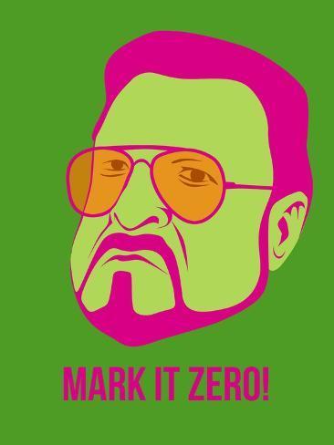 Mark it Zero Poster 2 Art Print