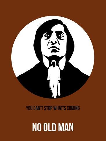 No Old Man Poster 2 Art Print