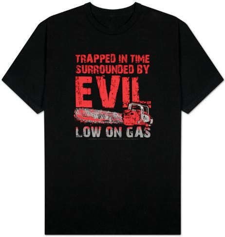 Army of Darkness -  Low on Gas T-Shirt