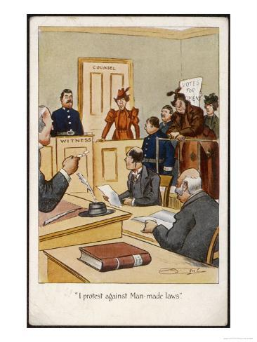 Arrested Suffragette in the Dock: I Protest Against Man- Made Laws! Stampa giclée