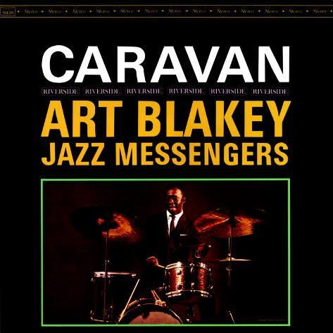 Art Blakey & The Jazz Messengers - Caravan Art Print