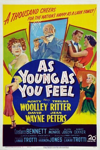 As Young as You Feel Art Print