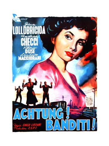 Attention! Bandits!, (AKA Achtung! Banditi!), Italian Poster Art, 1951 Giclee Print