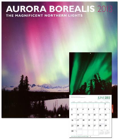 Aurora Borealis: Magnificent Northern Lights   2013 Wall Calendar