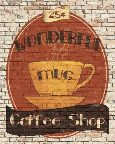 Wonderful Coffee Shop Art Print