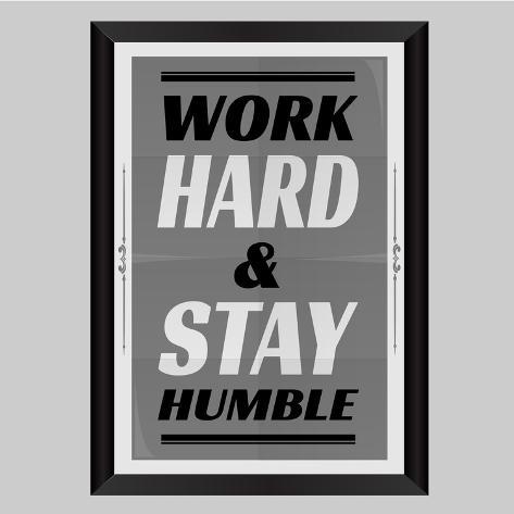 Work Hard Stay Humble Kunstdruk
