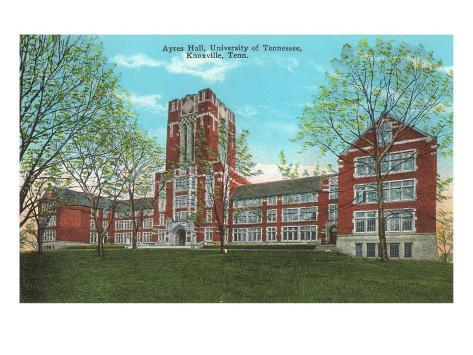 Ayres Hall, University of Tennessee, Knoxville, Tennessee Art Print