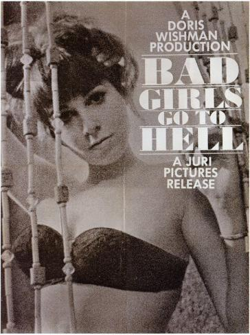 Bad Girls Go to Hell Masterprint