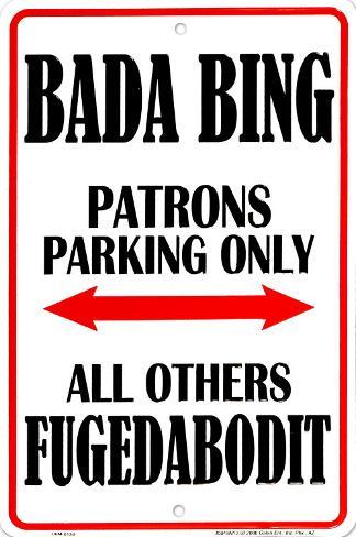 Bada Bing Tin Sign