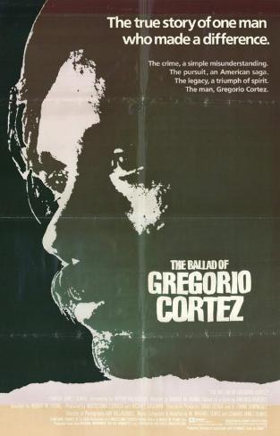 Ballad of Gregorio Cortez Masterprint