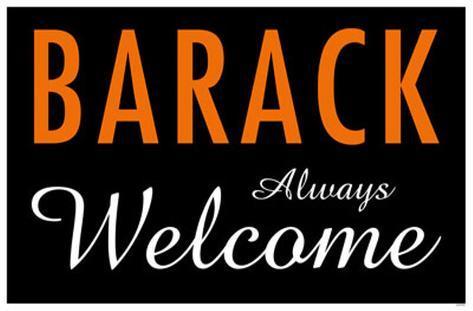 Barack Always Welcome Masterprint
