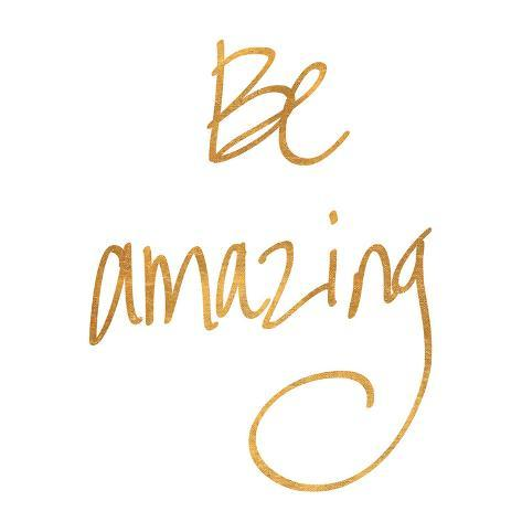 be amazing gold foil prints at allposters com