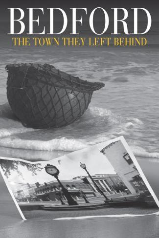 Bedford: The Town They Left Behind マスタープリント