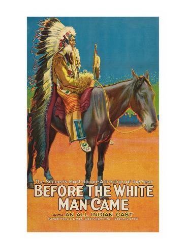 Before the White Man Came Art Print