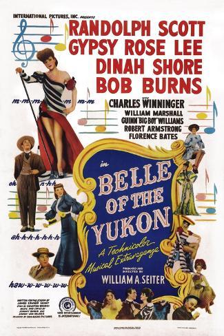 Belle of the Yukon, 1944 Art Print
