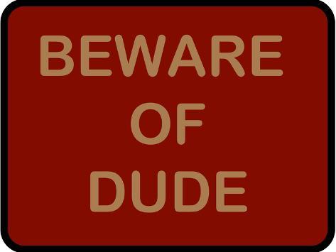 Beware of Dude Poster