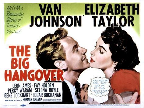 Big Hangover, Van Johnson, Elizabeth Taylor, 1950 Photo