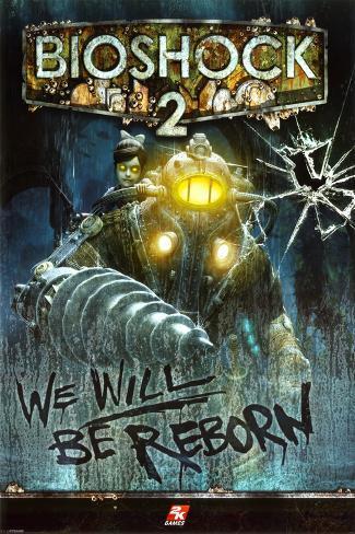 Bioshock 2 - We Will Be Reborn Poster