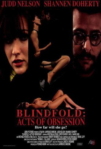 Blindfold: Acts of Obsession Masterprint