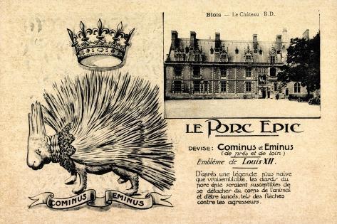Blois Loir Et Cher, Le Château, Cominus Eminus, Le Porc Epic Giclee Print