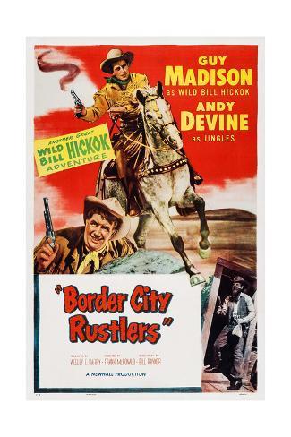 Border City Rustlers Giclee Print