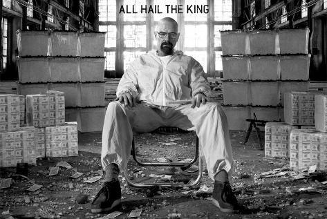 Breaking Bad - All Hail the King - Walter White Bryan Cranston TV Poster Poster