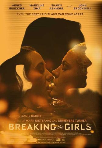 Breaking the Girls Movie Poster Masterprint