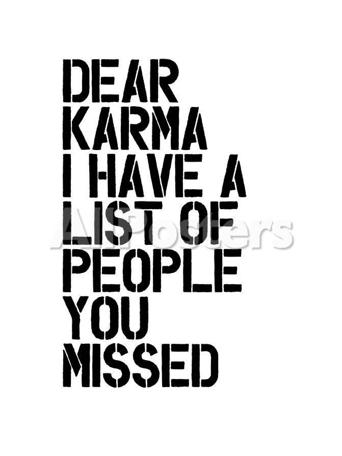 Dear Karma Prints By Brett Wilson At Allposters