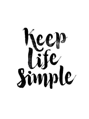 keep life simple giclee print by brett wilson at allposters com