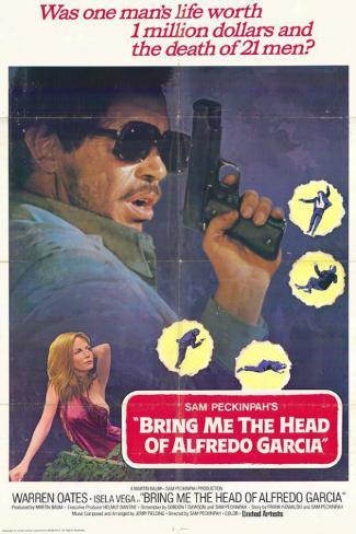 Bring Me the Head of Alfredo Garcia Masterprint