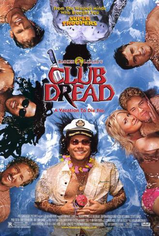 Broken Lizard's Club Dread Poster