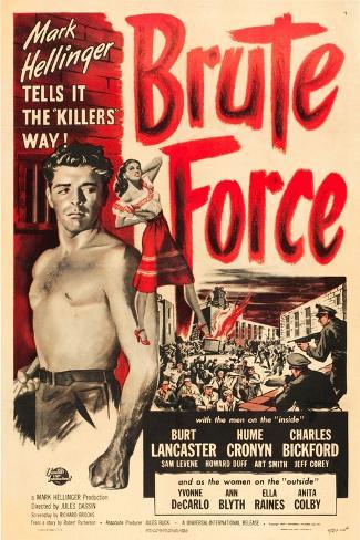 Brute Force, Burt Lancaster, Yvonne De Carlo, 1947 Art Print