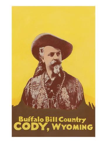 Buffalo Bill Country, Cody, Wyoming Art Print