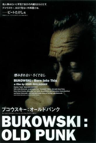 Bukowski: Born Into This - Japanese Style Poster