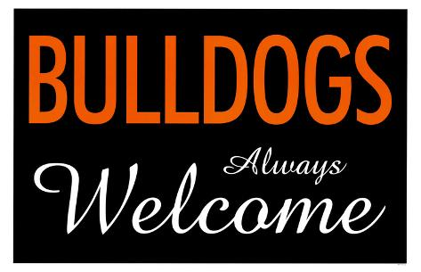 Bulldogs Always Welcome Masterprint