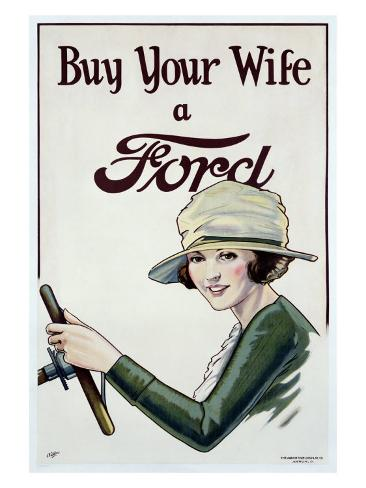 Buy Your Wife a Ford Giclee Print