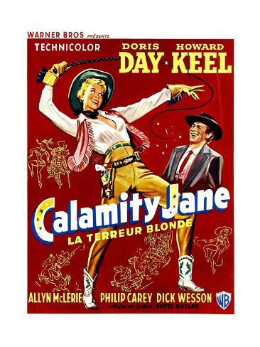 Calamity Jane, Doris Day, Howard Keel, (Belgian Poster Art), 1953 Giclee Print