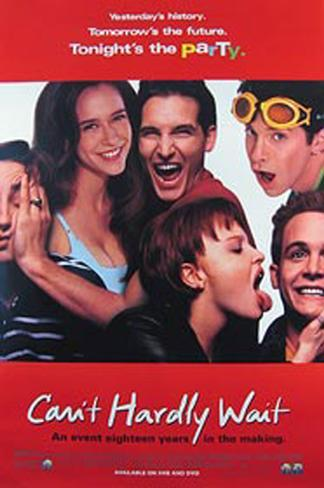 Can't Hardly Wait Original Poster