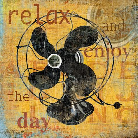 Relax And Enjoy the Day Art Print