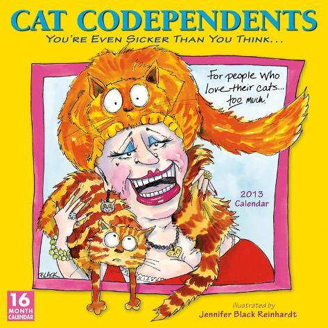Cat Codependents - 2013 12-Month Calendar Calendars