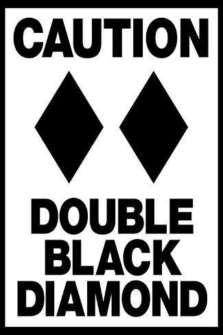 Caution Double Black Diamond Art Print