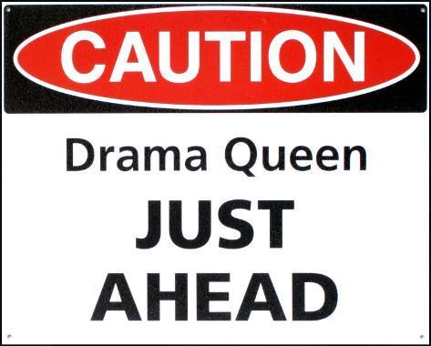 Caution Drama Queen Just Ahead Carteles metálicos en AllPosters.es