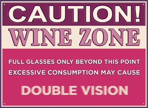 Caution Wine Zone Peltikyltti