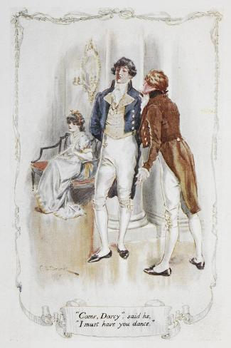Come Darcy, I Must Have You Dance. Illustration To 'Pride and Prejudice' Giclee Print